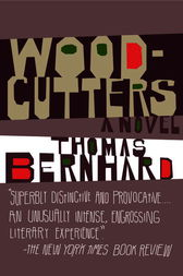 Woodcutters by Thomas Bernhard