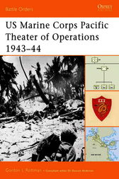 US Marine Corps Pacific Theater of Operations 1943-44