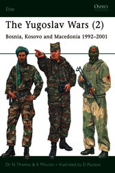 The Yugoslav Wars (2) by Nigel Thomas