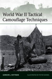 World War II Tactical Camouflage Techniques by Gordon Rottman
