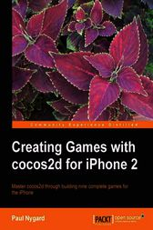 Creating Games with cocos2d for iPhone 2 by Paul Nygard