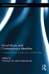 Vocal Music and Contemporary Identities by Christian Utz