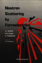 Neutron Scattering by Ferroelectrics