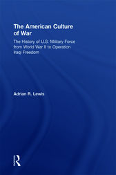The American Culture of War by Adrian R. Lewis