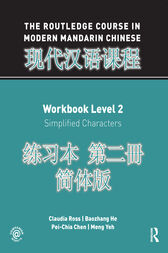 The Routledge Course in Modern Mandarin Chinese Workbook Level 2 (Simplified) by Claudia Ross