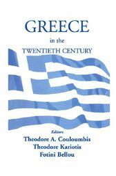 Greece in the Twentieth Century by Fotini Bellou