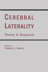Cerebral Laterality by Frederick L. Kitterle