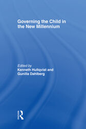 Governing the Child in the New Millennium by Kenneth Hultqvist