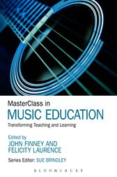 MasterClass in Music Education by John Finney