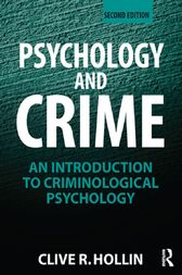 Psychology and Crime by Clive R. Hollin