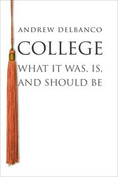 College by Andrew Delbanco