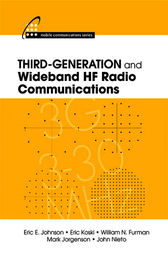 Third-Generation and Wideband HF Radio Communications by Eric E. Johnson