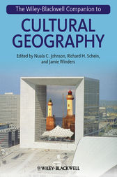 The Wiley-Blackwell Companion to Cultural Geography by Nuala C. Johnson