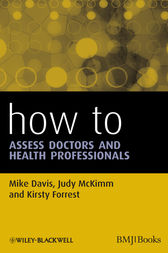 How to Assess Doctors and Health Professionals by Mike Davis