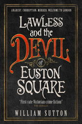 Lawless and the Devil of Euston Square by William Sutton