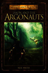 Jason and the Argonauts by Neil Smith