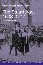 The Routledge Companion to the Stuart Age  1603?1714