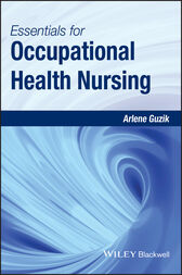 Essentials for Occupational Health Nursing by Arlene Guzik