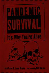 Pandemic Survival by Ann Love