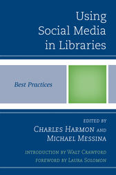 Using Social Media in Libraries by Charles Harmon