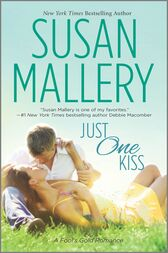 Just One Kiss by Susan Mallery