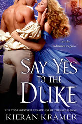 Say Yes to the Duke by Kieran Kramer