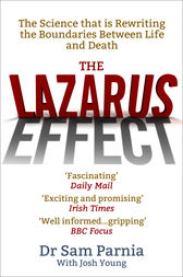 The Lazarus Effect by Sam Parnia