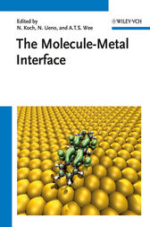 The Molecule-Metal Interface by Norbert Koch