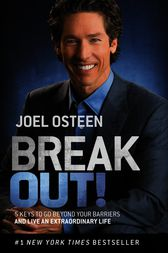 Break Out! by Joel Osteen