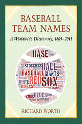 Baseball Team Names by Richard Worth