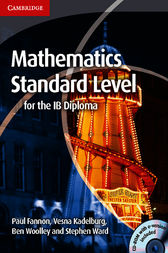 Mathematics for the IB Diploma Standard Level by Paul Fannon