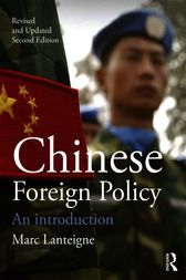 Chinese Foreign Policy by Marc Lanteigne