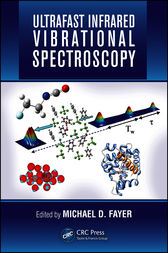 Ultrafast Infrared Vibrational Spectroscopy by Michael D. Fayer