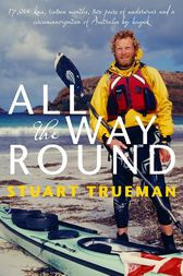 All the Way Round by Stuart Trueman