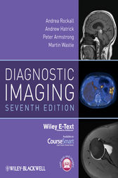 Diagnostic Imaging, Includes Wiley E-Text by Andrea G. Rockall