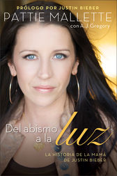 Del abismo a la luz by Pattie Mallette