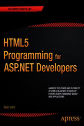 HTML5 Programming for ASP.NET Developers by Bipin Joshi