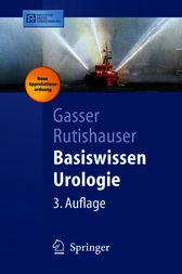 Basiswissen Urologie by Thomas Gasser