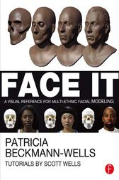 Face It by Patricia Beckmann Wells