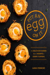 Put an Egg on It by Lara Ferroni