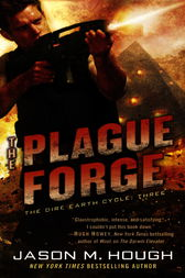 The Plague Forge by Jason M. Hough