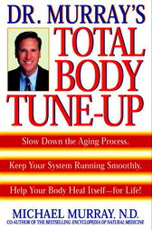 Doctor Murray's Total Body Tune-Up by Michael Murray