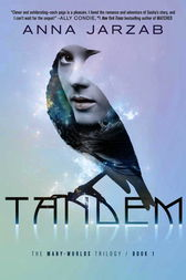 Tandem: The Many-Worlds Trilogy, Book I