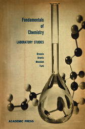 Fundamentals of Chemistry Laboratory Studies by Frank Brescia