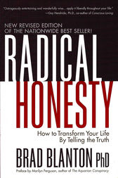 Radical Honesty by Dr. Brad Blanton