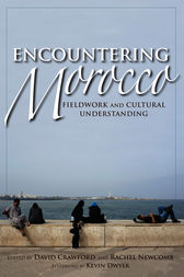 Encountering Morocco by David Crawford
