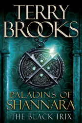 Paladins of Shannara: The Black Irix (Short Story)