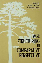 Age Structuring in Comparative Perspective by David I. Kertzer