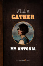 a look at different critiques of willa cathers novel my antonia Willa cather, my antonia the english novelist a s byatt observes that with each work cather reinvented the novel form to look at a new human world willa cather and the politics of criticism lincoln: university of nebraska press.