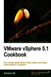 VMware vSphere 5.1 Cookbook by Abhilash GB